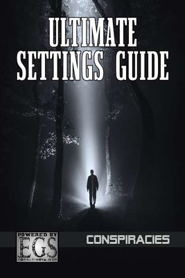 Ultimate Settings Guide: Conspiracies (EGS)