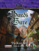 The Lost Lands: Bard's Gate - The Riot Act (PF)