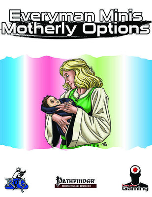 Everyman Minis: Motherly Options