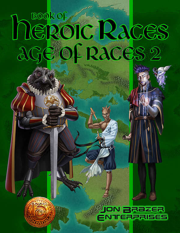 Book of Heroic Races: Age of Races 2 (13th Age Compatible)