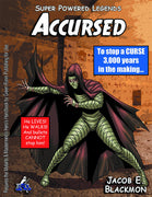 Super Powered Legends: Accursed