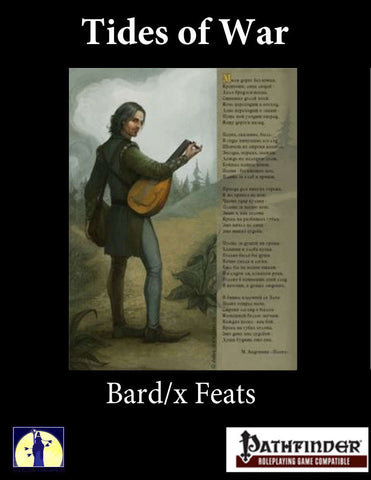 Tides of War: Bard/X Feats