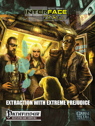 Extraction with Extreme Prejudice (Pathfidner edition)