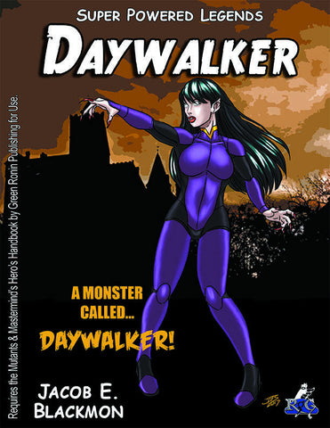 Super Powered Legends: Daywalker