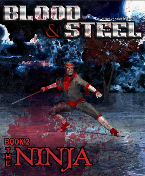 Blood & Steel, Book 2 - The Ninja