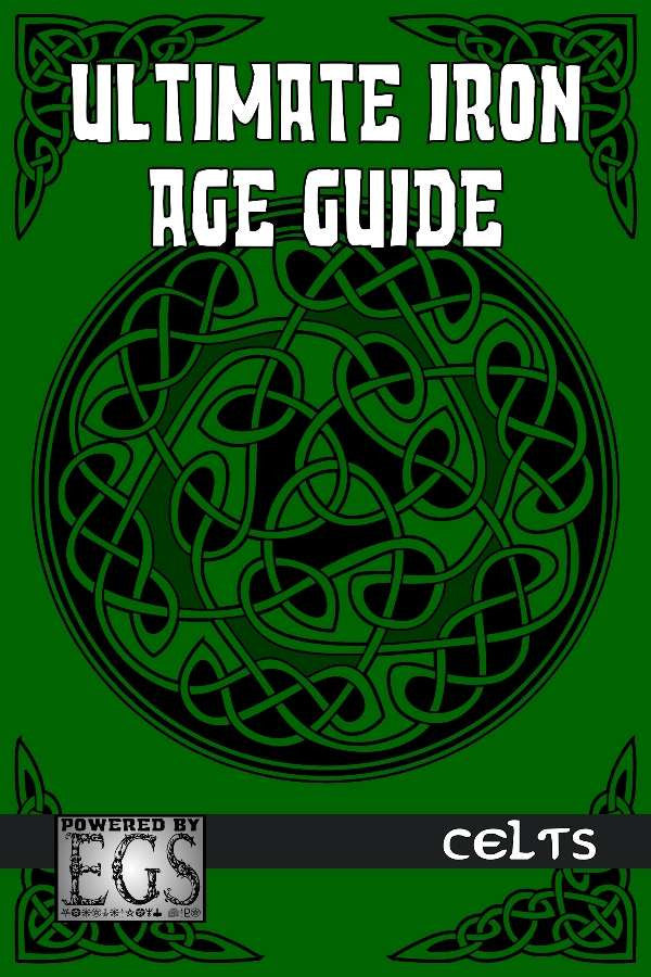 Ultimate Iron Age Guide: Celts (EGS)
