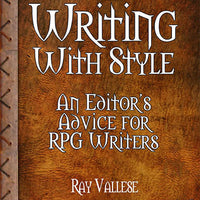Writing With Style: An Editor's Advice for RPG Writers