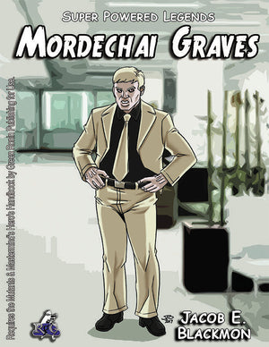 Super Powered Legends: Mordechai Graves