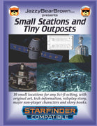 Small Stations and Tiny Outposts