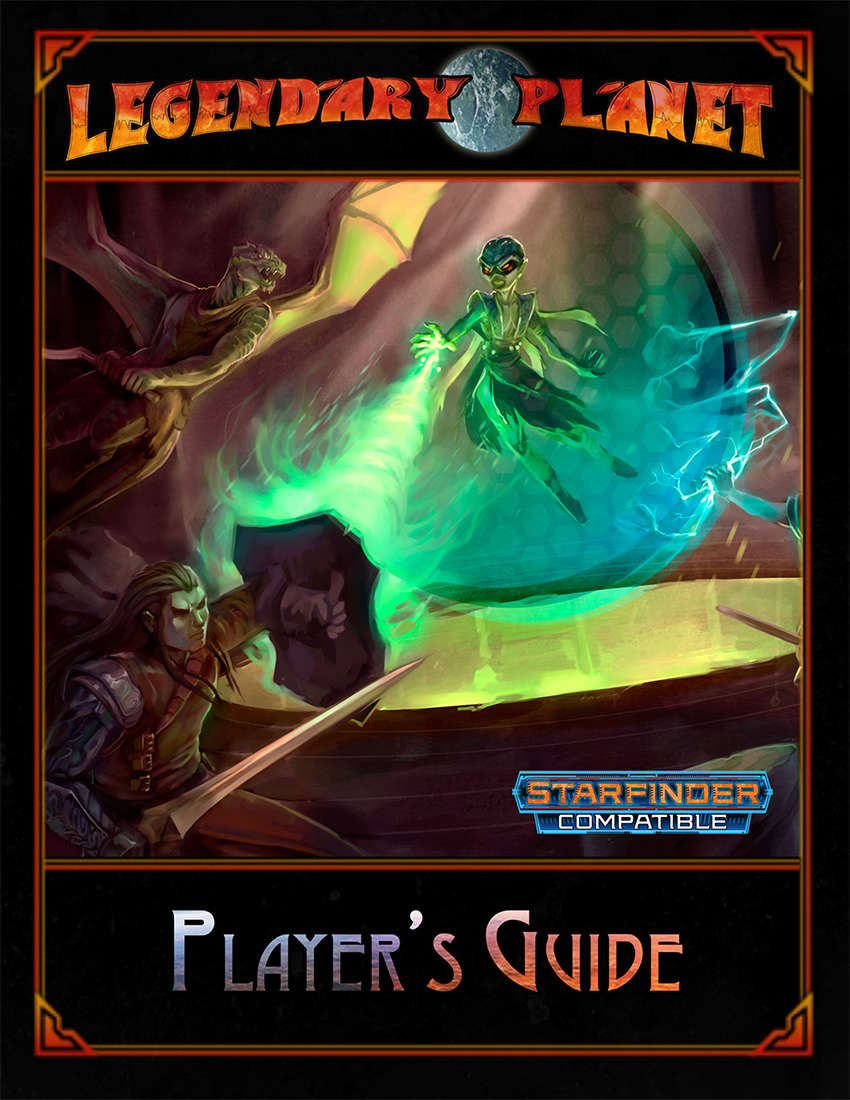 Legendary Planet Player's Guide (Starfinder)