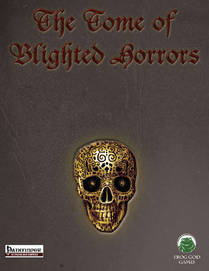 The Blight: Tome of Blighted Horrors (PF)