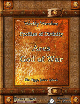 Weekly Wonders - Profiles of Divinity - Ares, God of War