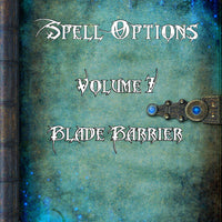 Spell Options 7 - Blade Barrier