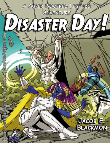 Super Powered Legends Adventure: Disaster Day!