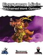 Everyman Minis: Unchained Monk Options
