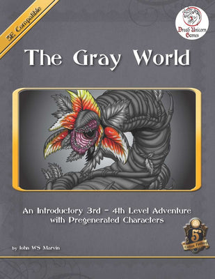 The Gray World (5E DnD)