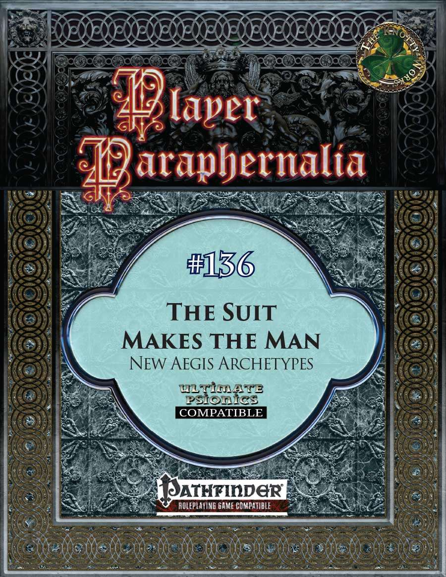 Player Paraphernalia #136 The Suit Makes the Man, New Aegis Archetypes