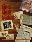 Michael Surbrook's Ghosts, Ghouls, and Golems