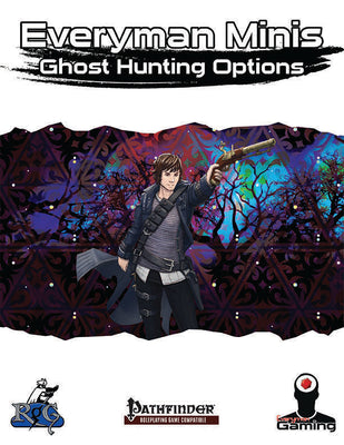Everyman Minis: Ghost Hunting Options