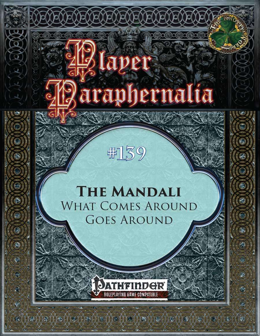 Player Paraphernalia #139 The Mandali, What Comes Around Goes Around