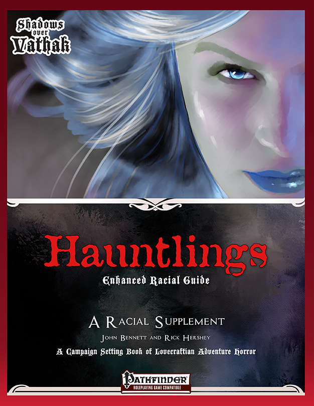 Shadows over Vathak: Hauntlings - Enhanced Racial Guide