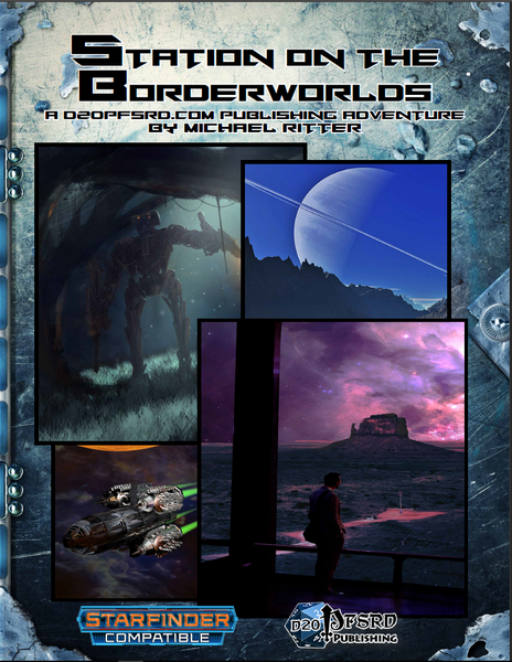 Station on the Borderworlds: A Starfinder Adventure