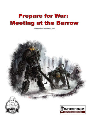 Prepare for War - Meeting at the Barrow