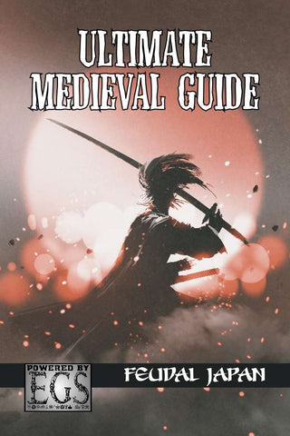 Ultimate Medieval Guide: Feudal Japan (EGS)