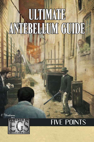 Ultimate Antebellum Guide: Five Points (EGS)
