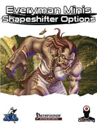 Everyman Minis: Shapeshifter Options