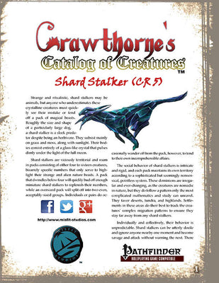 Crawthorne's Catalog of Creatures: Shard Stalker