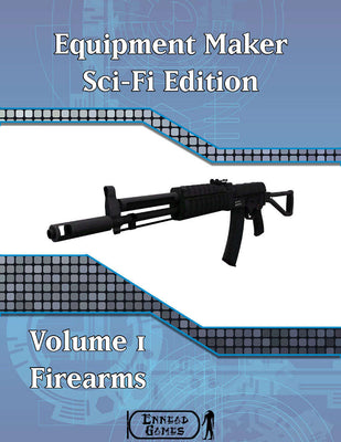 Equipment Maker SciFi Edition Volume 1 - Firearms