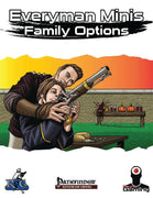 Everyman Minis: Family Options