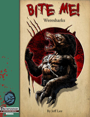 Bite Me! Weresharks