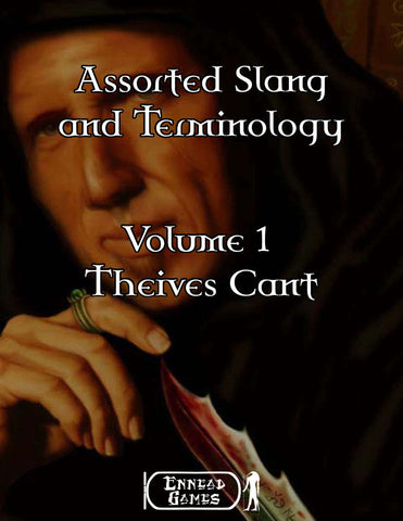 Assorted Slang and Terminology - Volume 1 - Thieves Cant