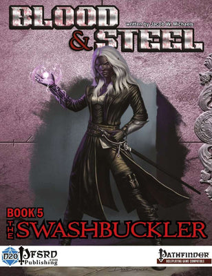 Blood & Steel, Book 5: The Swashbuckler