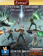 Extras! Mystical Guardians (5 level 12 Heroes)