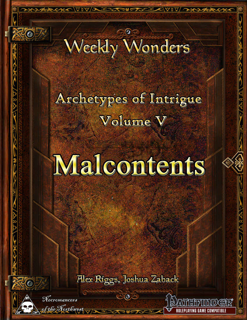 Weekly Wonders: Archetypes of Intrigue Volume V - Malcontents