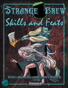 Strange Brew: Skills and Feats for the Pathfinder RPG