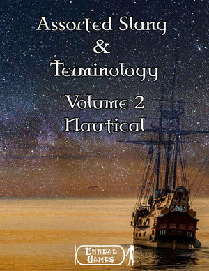Assorted Slang & Terminology Volume 2 - Nautical