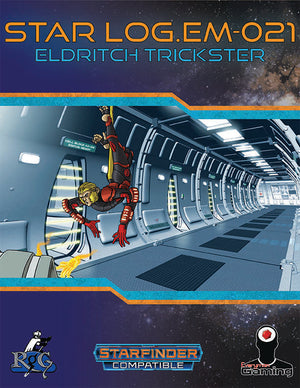 Star Log.EM-021: Eldritch Trickster