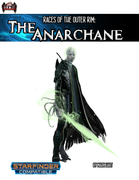 Races of the Outer Rim: The Anarchane