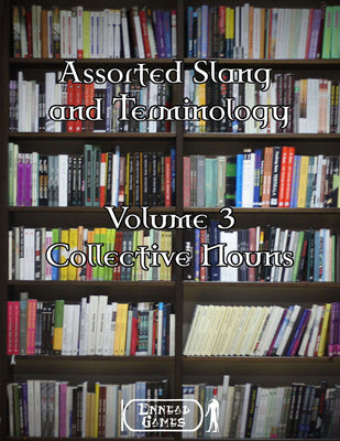 Assorted Slang & Terminology: Volume 3 – Collective Nouns