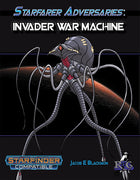 Starfarer Adversaries: Invader War Machine