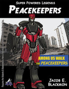 Super Powered Legends: Peacekeepers