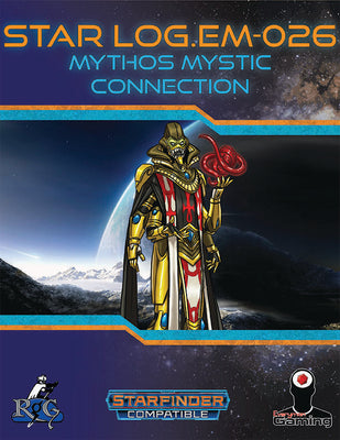 Star Log.EM-027: Mythos Mystic Connection