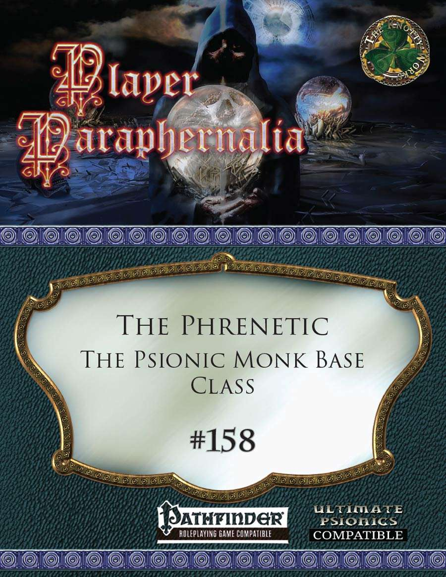 Player Paraphernalia #158 The Phrenetic, The Psionic Monk Base Class