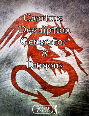 Creature Description 8 - Dragons