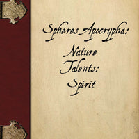 Spheres Apocrypha: Nature Talents, Spirit