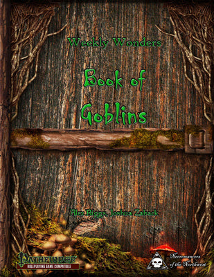 Weekly Wonders - Book of Goblins